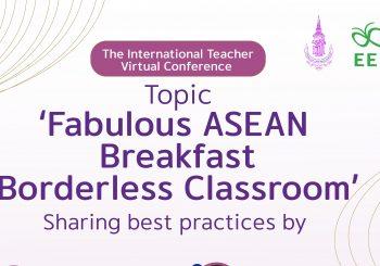 The International Teacher Virtual Conference Topic 'Fabulou's ASEAN Breakfast Borderless Classroom