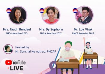 PMCA Online Seminar Topic 'Learning during Covid-19 Pandemic : Creation and Challenges' Sharing Best Practices by PMCA Teachers from Cambodia